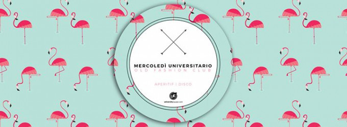Il Mercoledì Universitario - Old Fashion