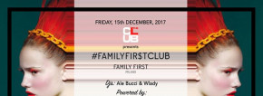 Ven. 15/12 The Club Milano - Family First - Donna O M A G G I O