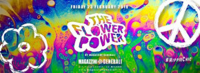The Flower Power official party Magazzini Generali