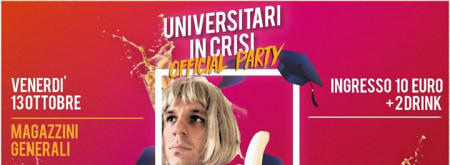 Universitari in crisi Official Party - Special guest Gordon