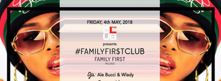 Ven. 04/05 The Club Milano - Family First - Donna O M A G G I O