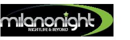 MilanoNight.com - Il portale della vita notturna milanese - Foto ed eventi nelle discoteche e locali notturni di Milano e Provincia.